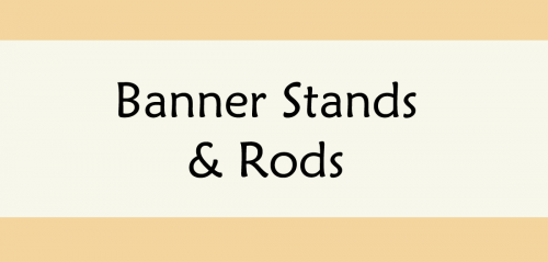 BANNER STANDS & RODS