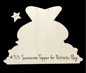 "#713 ""Scarecrow Patriotic Flag Topper""  (WOOD)"