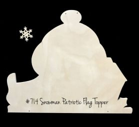 "#714  ""Snowman Patriotic Welcome Topper""  (WOOD)"